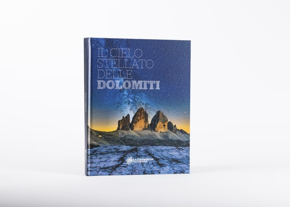 NEW: STARRY SKIES OVER THE DOLOMITES  IL CIELO STELLATO DELLE DOLOMITI